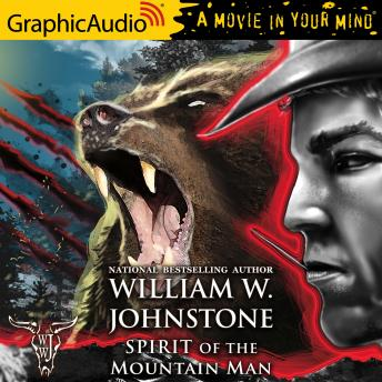 Spirit of the Mountain Man [Dramatized Adaptation]