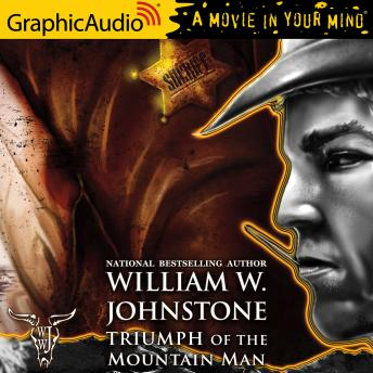 Triumph of the Mountain Man [Dramatized Adaptation]