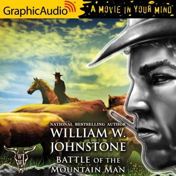 Battle of the Mountain Man [Dramatized Adaptation]