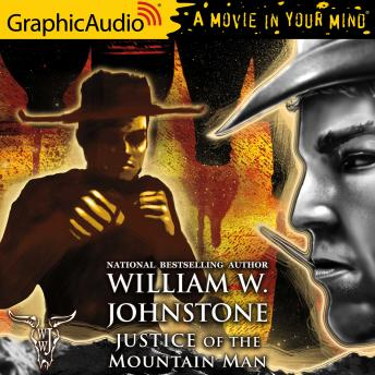 Justice of Mountain Man [Dramatized Adaptation]