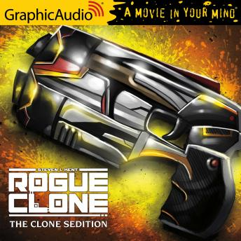 The Clone Sedition [Dramatized Adaptation]