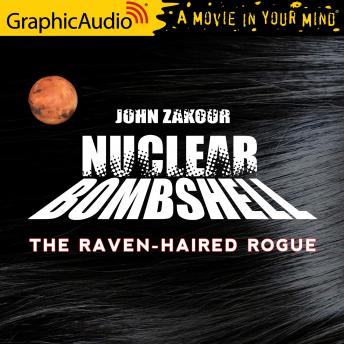 The Raven Haired Rogue [Dramatized Adaptation]