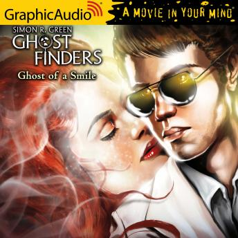 Ghost of A Smile [Dramatized Adaptation], Simon R. Green