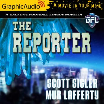 The Reporter [Dramatized Adaptation]