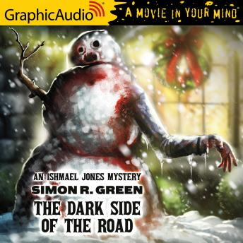 The Dark Side of the Road [Dramatized Adaptation]