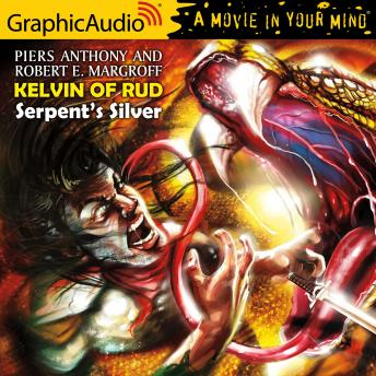 Serpent's Silver [Dramatized Adaptation]