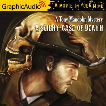 Slight Case of Death [Dramatized Adaptation], Robert Lee Beers