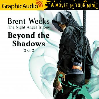 Beyond the Shadows (2 of 2) [Dramatized Adaptation]