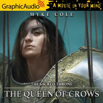 The Queen of Crows [Dramatized Adaptation]