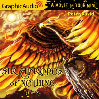 Sir Apropos of Nothing (1 of 2) [Dramatized Adaptation]