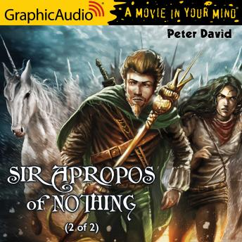 Sir Apropos of Nothing (2 of 2) [Dramatized Adaptation]