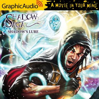 Shadow's Lure [Dramatized Adaptation]