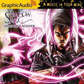 Shadow's Master [Dramatized Adaptation]