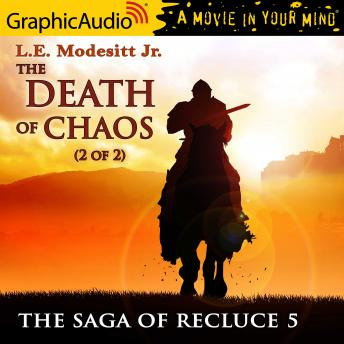 The Death of Chaos (2 of 2) [Dramatized Adaptation]