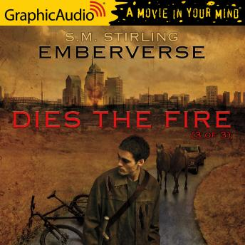 Dies the Fire (3 of 3) [Dramatized Adaptation]