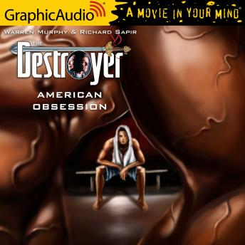 American Obsession [Dramatized Adaptation]