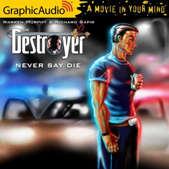 Never Say Die [Dramatized Adaptation]
