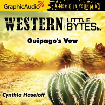 Guipago's Vow [Dramatized Adaptation]