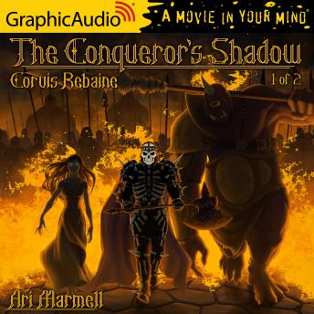 The Conqueror's Shadow (1 of 2) [Dramatized Adaptation]
