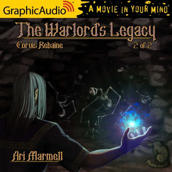 The Warlord's Legacy (2 of 2) [Dramatized Adaptation]