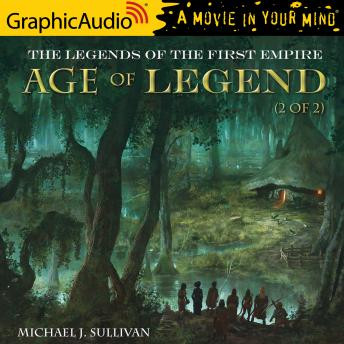 Age of Legend (2 of 2) [Dramatized Adaptation]