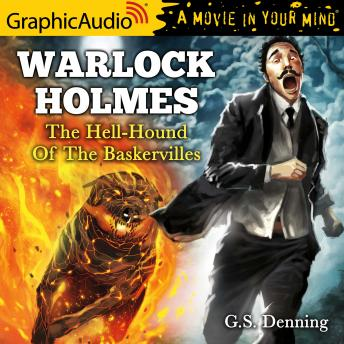 The Hell-Hound of the Baskervilles [Dramatized Adaptation]