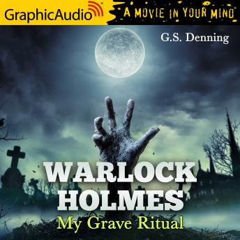 My Grave Ritual [Dramatized Adaptation]