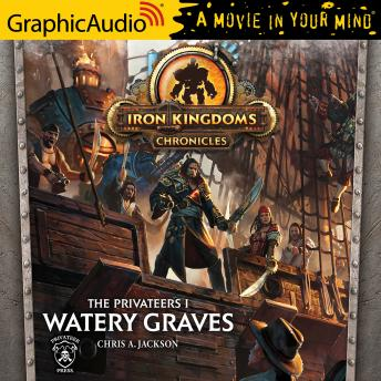 Watery Graves [Dramatized Adaptation]