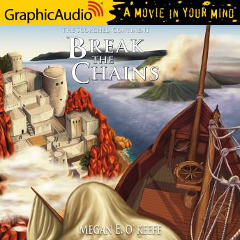Break the Chains [Dramatized Adaptation]