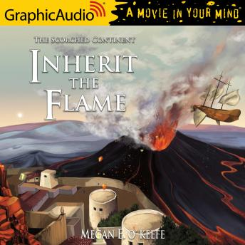 Inherit the Flame [Dramatized Adaptation]