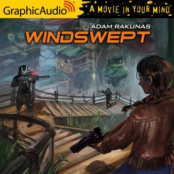 Windswept [Dramatized Adaptation]