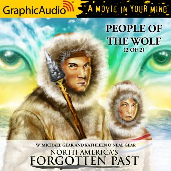 People of the Wolf (2 of 2) [Dramatized Adaptation]