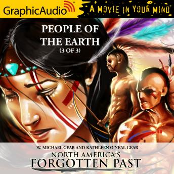 People of the Earth (3 of 3) [Dramatized Adaptation]