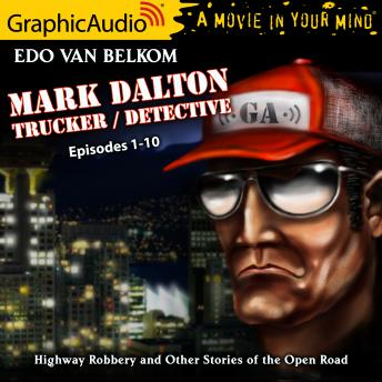 Highway Robbery and Other Tales of the Open Road [Dramatized Adaptation]