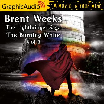 The Burning White (4 of 5) [Dramatized Adaptation]