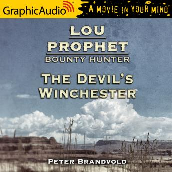 The Devil's Winchester [Dramatized Adaptation]