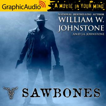 Sawbones [Dramatized Adaptation]
