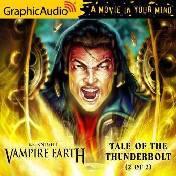 Tale of the Thunderbolt (2 of 2) [Dramatized Adaptation]
