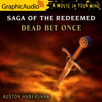 Dead But Once [Dramatized Adaptation]