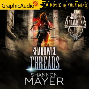 Shadowed Threads [Dramatized Adaptation]