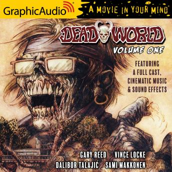 Deadworld: Volume 1 [Dramatized Adaptation]