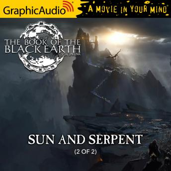 Sun and Serpent (2 of 2) [Dramatized Adaptation]