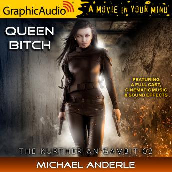 Queen Bitch [Dramatized Adaptation]