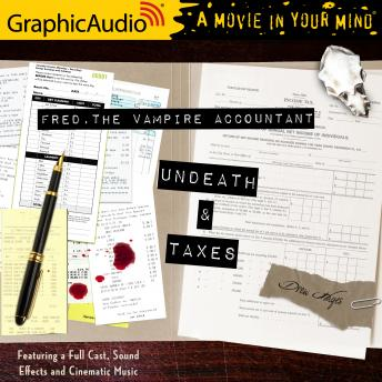 Undeath and Taxes [Dramatized Adaptation]: Fred, the Vampire Accountant 2, Drew Hayes