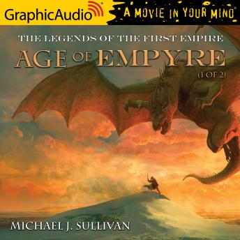Age of Empyre (1 of 2) [Dramatized Adaptation]: The Legends of the First Empire 6
