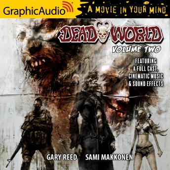 Deadworld: Volume 2 [Dramatized Adaptation]
