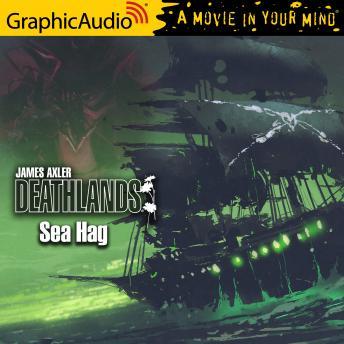 Sea Hag [Dramatized Adaptation]: Deathlands 140