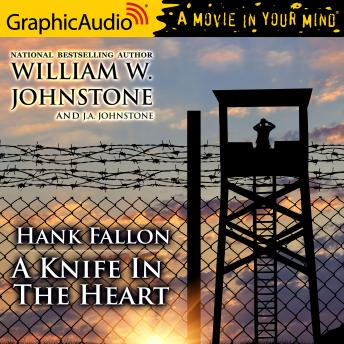 A Knife In The Heart [Dramatized Adaptation]: Hank Fallon 4