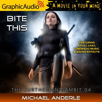 Bite This [Dramatized Adaptation]: The Kurtherian Gambit 4