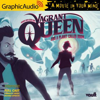 A Planet Called Doom [Dramatized Adaptation]: Vagrant Queen 2